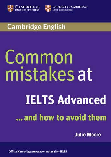 9780521692472: Common Mistakes at IELTS Advanced: And How to Avoid Them