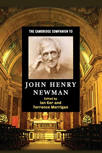 9780521692724: The Cambridge Companion to John Henry Newman (Cambridge Companions to Religion)