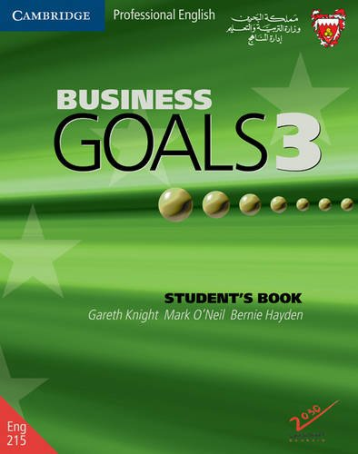 Business Goals 3 Student's Book Bahrain Edition (9780521692762) by Gareth Knight; Mark O'Neil; Bernie Hayden