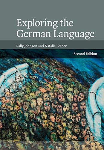 9780521692991: Exploring the German Language
