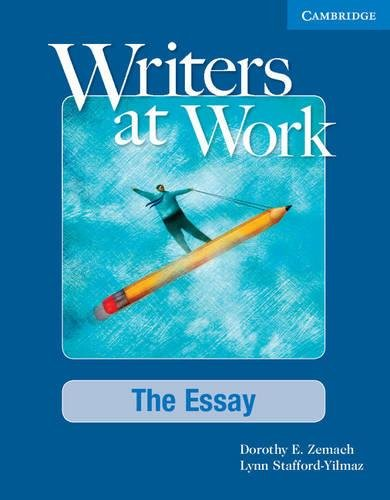 9780521693028: Writers at Work: The Essay Student's Book