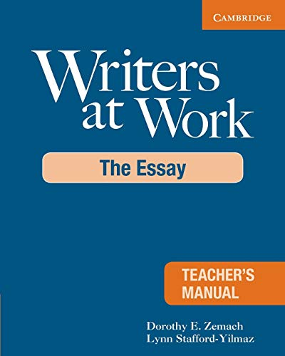 9780521693035: Writers at Work Teacher's Manual: The Essay