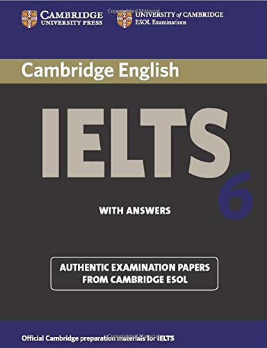9780521693073: Cambridge IELTS 6 Student's Book with answers: Examination papers from University of Cambridge ESOL Examinations