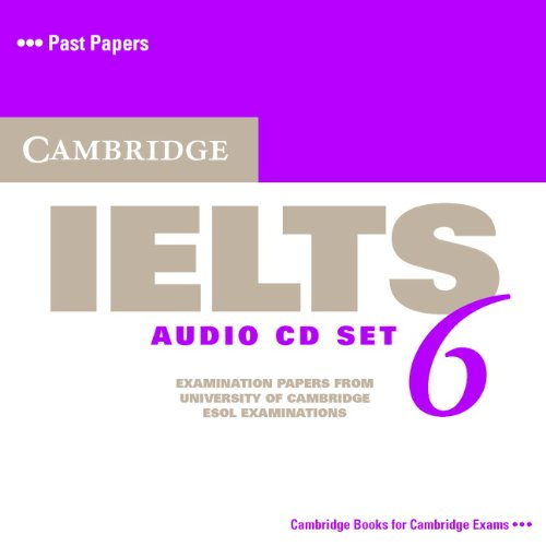 9780521693103: Cambridge IELTS 6 Audio CDs: Examination papers from University of Cambridge ESOL Examinations (IELTS Practice Tests) (No. 6)
