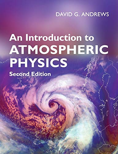9780521693189: An Introduction to Atmospheric Physics