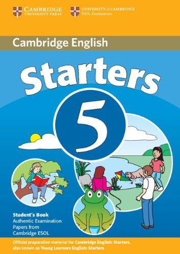 9780521693240: Cambridge young learners english tests. Starters. Student's book. Per la Scuola media: Cambridge Young Learners English Tests Starters 5 Student's ... the University of Cambridge ESOL Examinations