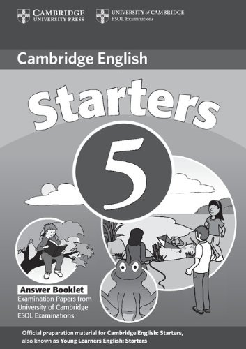 9780521693257: Cambridge Young Learners English Tests Starters 5 Answer Booklet: Examination Papers from the University of Cambridge ESOL Examinations (No. 5)