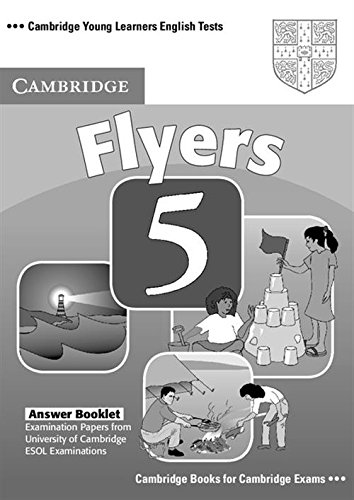 9780521693332: Cambridge Young Learners English Tests Flyers 5 Answer Booklet: Examination Papers from the University of Cambridge ESOL Examinations: No. 5