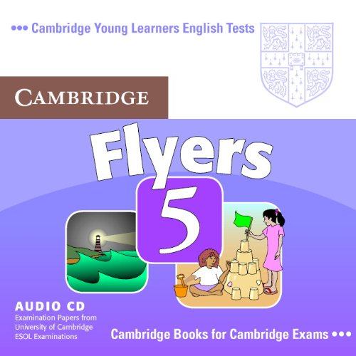9780521693356: Cambridge Young Learners English Tests Flyers 5 Audio CD: Examination Papers from the University of Cambridge ESOL Examinations
