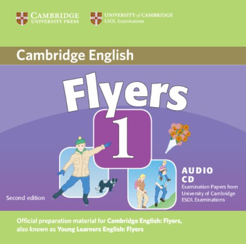 9780521693479: Cambridge Young Learners English Tests Flyers 1 Audio CD: Examination Papers from the University of Cambridge ESOL Examinations: Level 1