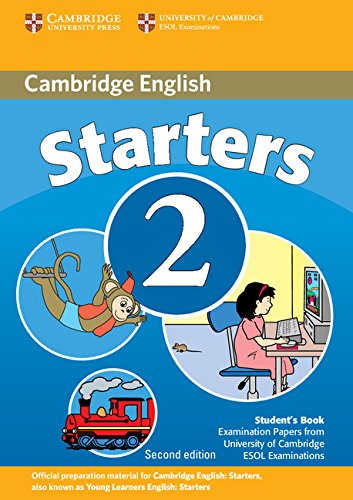 9780521693486: Cambridge Young Learners English Tests Starters 2 Student's Book: Examination Papers from the University of Cambridge ESOL Examinations