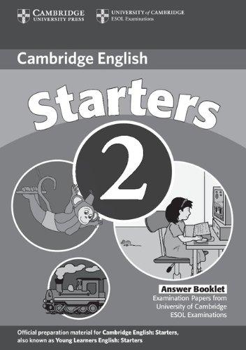 9780521693493: Cambridge Young Learners English Tests Starters 2 Answer Booklet: Examination Papers from the University of Cambridge ESOL Examinations