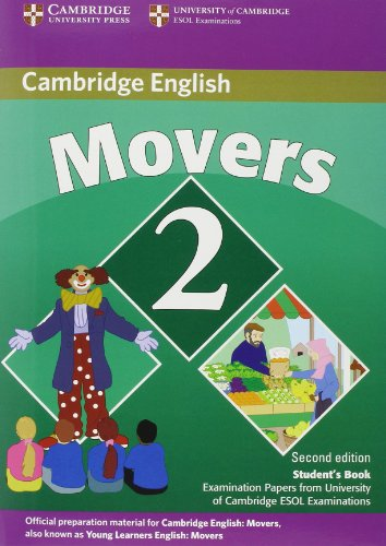 9780521693523: Cambridge Young Learners English Tests Movers 2 Student's Book: Examination Papers from the University of Cambridge ESOL Examinations