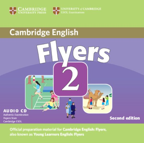 9780521693592: Cambridge Young Learners English Tests Flyers 2 Audio CD: Examination Papers from the University of Cambridge ESOL Examinations: Level 2