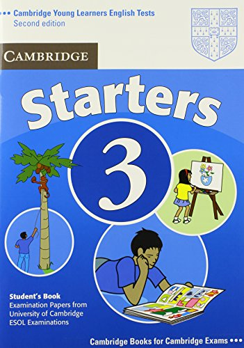9780521693608: Cambridge Young Learners English Tests, Starters 3 Student's ... the University of Cambridge ESOL Examinations
