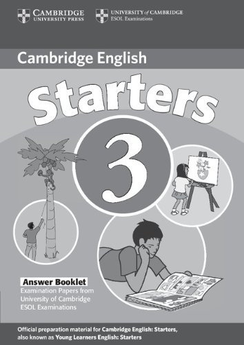 9780521693615: Cambridge Young Learners English Tests Starters 3 Answer Booklet: Examination Papers from the University of Cambridge ESOL Examinations