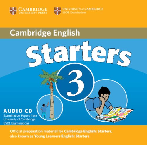 9780521693639: Cambridge Young Learners English Tests Starters 3 Audio CD: Examination Papers from the University of Cambridge ESOL Examinations