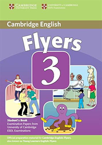 9780521693646: Cambridge Young Learners English Tests Flyers 3 Student's Book: Examination Papers from the University of Cambridge ESOL Examinations