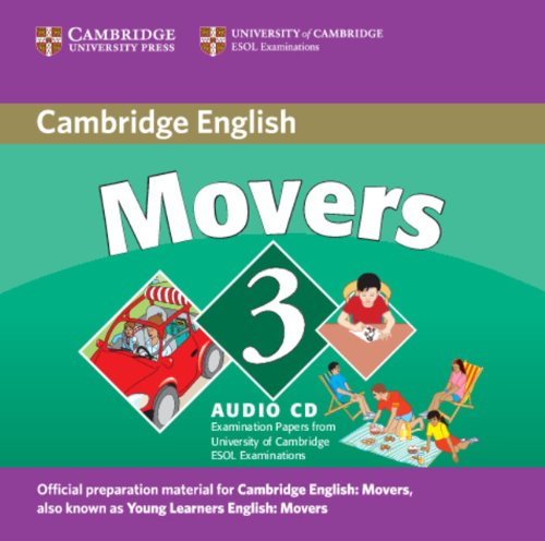 9780521693677: Cambridge Young Learners English Tests Movers 3 Audio CD: Examination Papers from the University of Cambridge ESOL Examinations