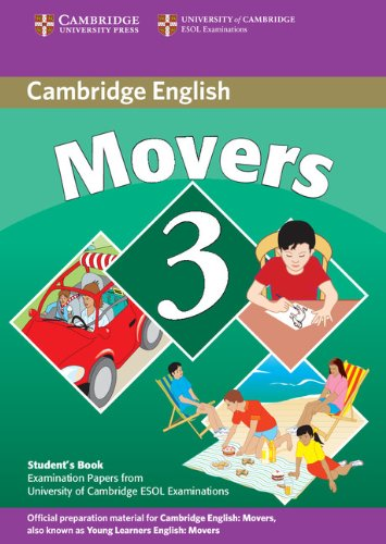 9780521693684: Cambridge Young Learners English Tests Movers 3 Student's Book: Examination Papers from the University of Cambridge ESOL Examinations
