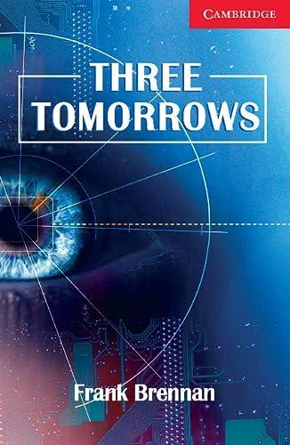 9780521693776: CER1: Three Tomorrows Level 1 Beginner/Elementary: Beginner / Elementary Level 1 (Cambridge English Readers)