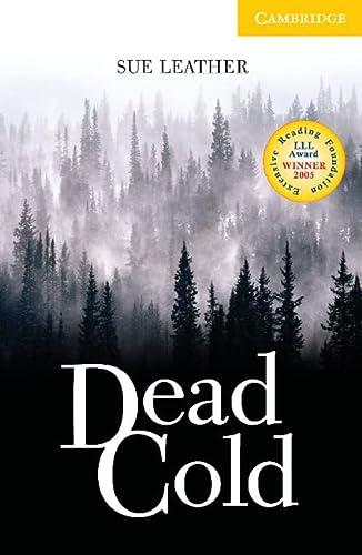 9780521693790: Dead Cold Level 2 (Cambridge English Readers)
