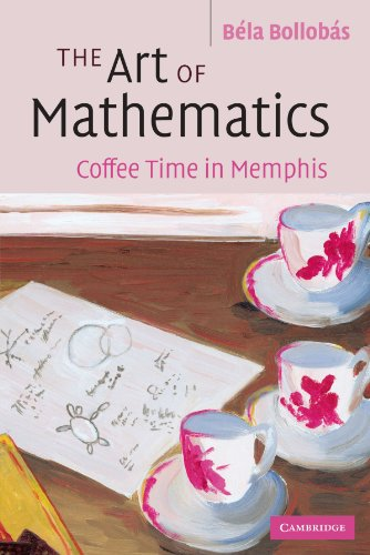 9780521693950: The Art of Mathematics: Coffee Time in Memphis