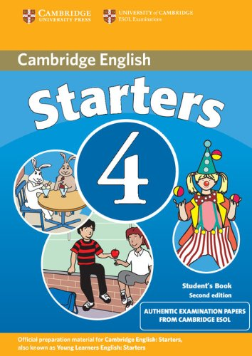 9780521693974: Cambridge young learners english tests. Starters. Student's book. Per la Scuola media: Cambridge Young Learners English Tests Starters 4 Student's ... the University of Cambridge ESOL Examinations