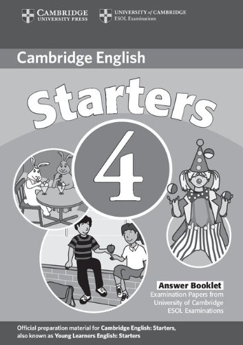9780521693981: Cambridge Young Learners English Tests Starters 4 Answer Booklet: Examination Papers from the University of Cambridge ESOL Examinations