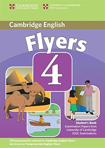 9780521694056: Cambridge Young Learners English Tests Flyers 4 Student's Book: Examination Papers from the University of Cambridge ESOL Examinations