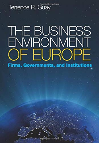 9780521694162: The Business Environment of Europe: Firms, Governments, and Institutions