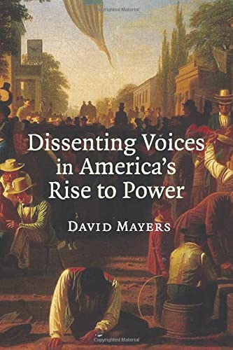 9780521694186: Dissenting Voices in America's Rise to Power
