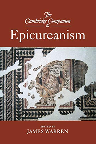 9780521695305: The Cambridge Companion to Epicureanism (Cambridge Companions to Philosophy)