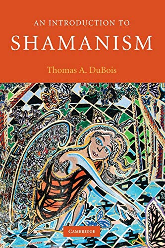 9780521695367: An Introduction to Shamanism Paperback (Introduction to Religion)