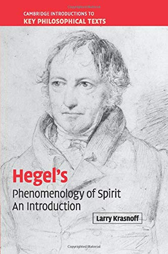 9780521695374: Hegel's 'Phenomenology of Spirit': An Introduction (Cambridge Introductions to Key Philosophical Texts)