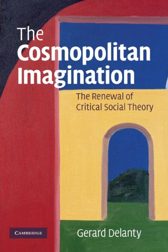 9780521695459: The Cosmopolitan Imagination: The Renewal of Critical Social Theory