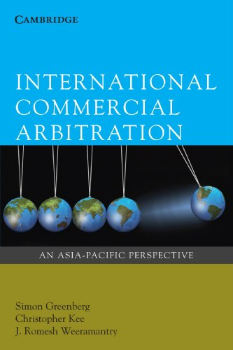 9780521695701: International Commercial Arbitration: An Asia-Pacific Perspective