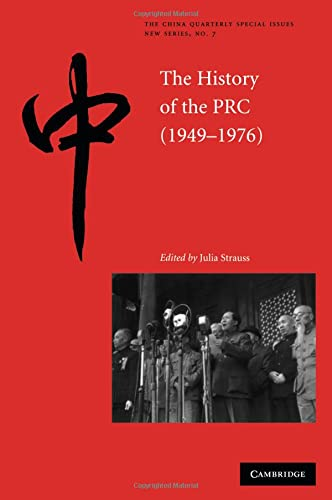 9780521696968: The History of the People's Republic of China, 1949-1976 (The China Quarterly Special Issues)