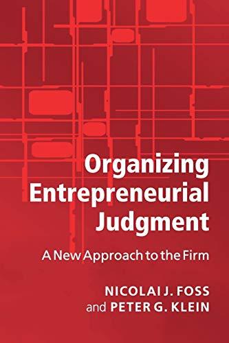 9780521697262: Organizing Entrepreneurial Judgment Paperback