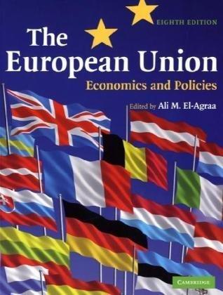9780521697279: The European Union: Economics and Policies