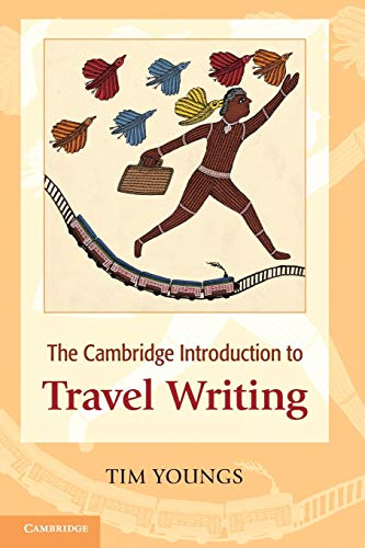 9780521697392: The Cambridge Introduction to Travel Writing