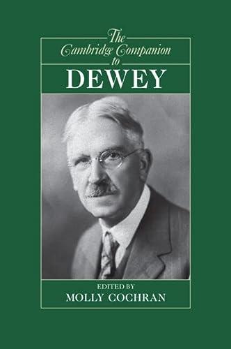 9780521697460: The Cambridge Companion to Dewey (Cambridge Companions to Philosophy)