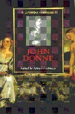 The Cambridge Companion to John Donne (Series: Cambridge Companions to Literature): Achsah Guibbory...
