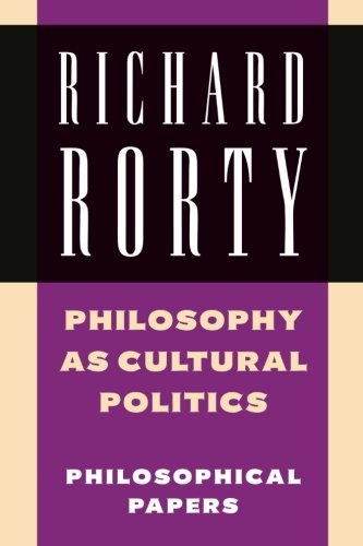 9780521698351: Philosophy as Cultural Politics: Philosophical Papers, Vol.4