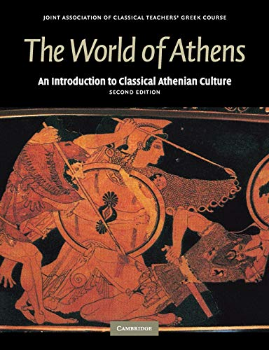 9780521698535: The World of Athens: An Introduction to Classical Athenian Culture (Reading Greek)