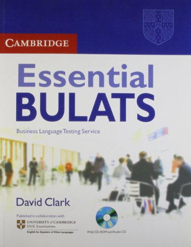 9780521698559: ESSENTIAL BULATS : BUSINESS LANGUAGE TESTING SERVICE (WITH 2 CD) [Paperback] Clark