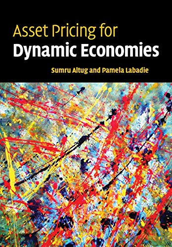 9780521699143: Asset Pricing for Dynamic Economies