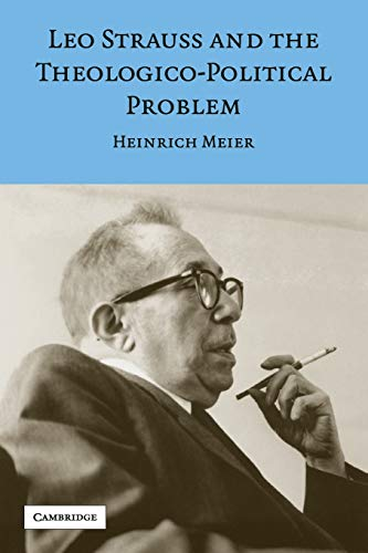 9780521699457: Leo Strauss and the Theologico-Political Problem Paperback (Modern European Philosophy)