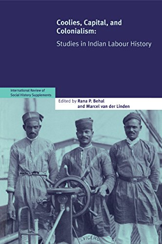 9780521699747: Coolies, Capital and Colonialism: Studies in Indian Labour History (International Review of Social History Supplements)