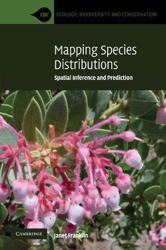 9780521700023: Mapping Species Distributions: Spatial Inference and Prediction